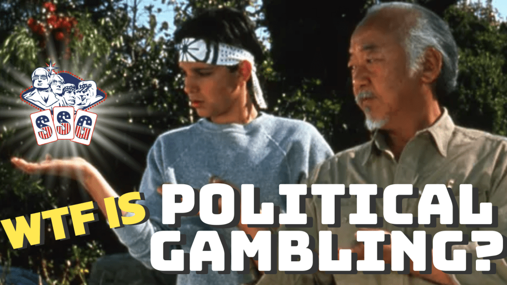 WTF is Political Gambling and WTF is SSG?