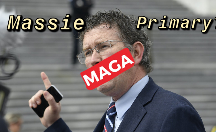 Thomas Massie is Knee-Deep in a MAGA Primary ($$$!!!)