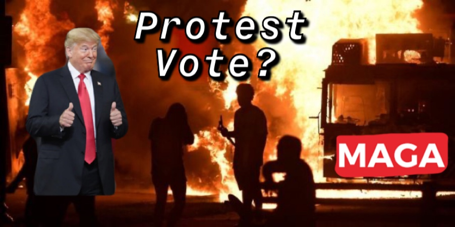 """Will Voters """"Peacefully Protest"""" by Re-Electing Trump?"""