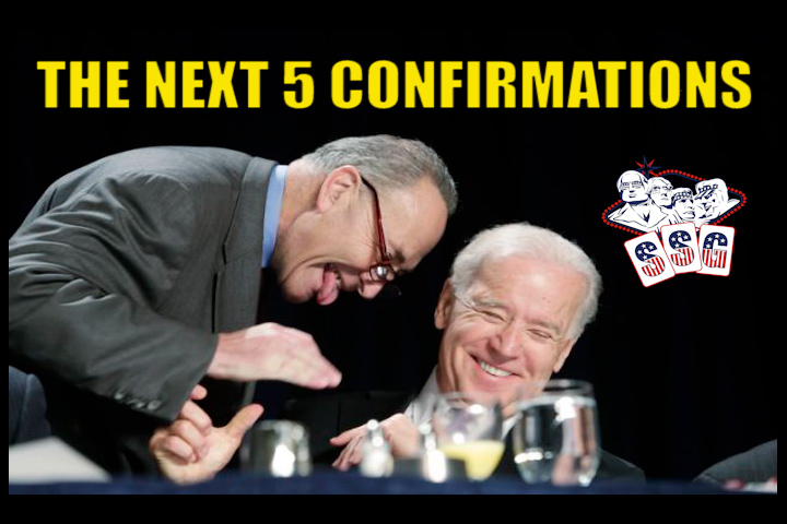 The Next 5 Biden Nominations to Be Confirmed